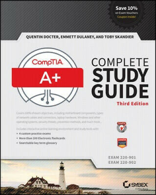 CompTIA A+ Complete Study Guide: Exams 220-901 and 220-902 by Quentin Docter.