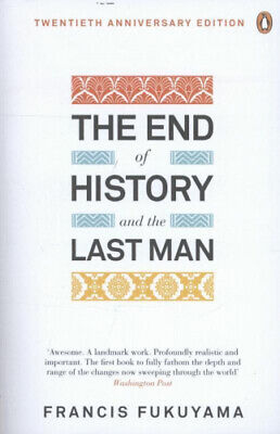 The End of History and the Last Man by Francis Fukuyama.