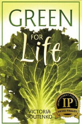 Green for Life by Victoria Boutenko.