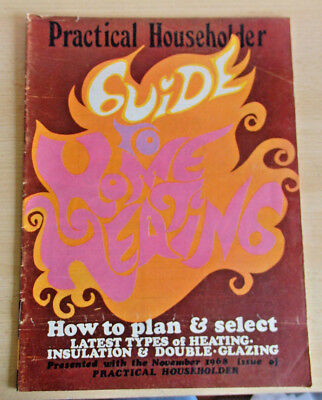Practical Householder guide to Home Heating November 1968