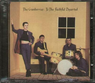 CRANBERRIES To The Faithful Departed  CD 13 Track Album