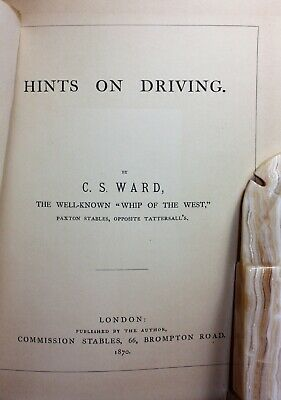Rare Antique Book 'HINTS ON DRIVING' 1870 CS Ward Well Known 'Whip of the West'