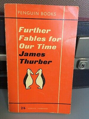 Vintage orange Penguin James Thurber Further Fables for Our Time ILLUS 1962