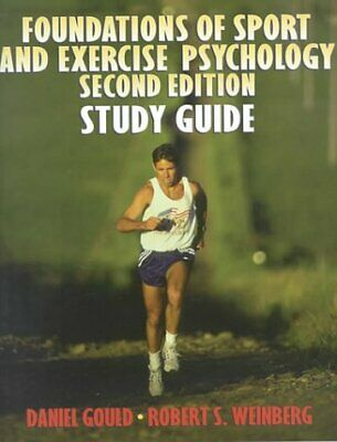 Foundations of Sport and Exercise Psychology: Study Guide to 2r.e, Robert S. Wei