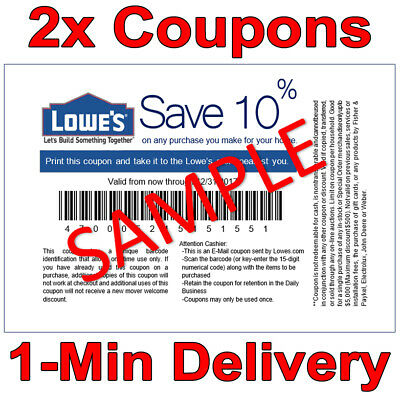 TWO (2ⅹ) 10% OFF LOWES PRINTABLE 1Coupons - Lowes In-store/online FAST Delivery