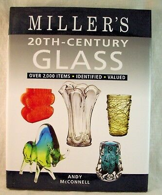 Miller's 20th Century Glass Reference Book by Andy McConnell c2006 EX COND