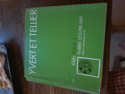 Catalogue Yvert et Tellier 1986 tome 5 Timbres d'Outre-mer