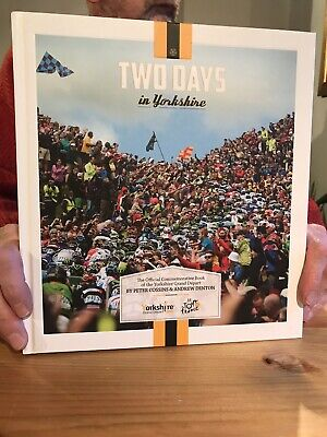 Two Days In Yorkshire. Official Commemorative book of The Grand Depart