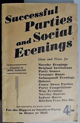Successful Parties and Social Evenings / Compiled by Joyce Nicholson 1941