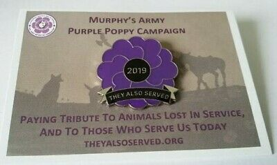 * Murphy's Army 2019 Purple Poppy Pin Badge - Honouring Animals Lost In Service*