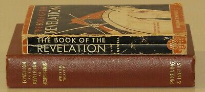 Lot of 2, The Book of Revelation  (Newell) & Exposition of Jesus Christ, Scott