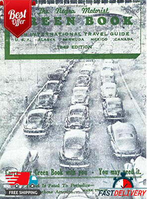 The Negro Motorist Green Book: 1949 facsimile edition (P D F; E -book)