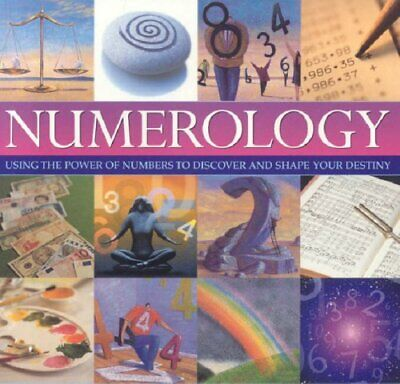 Numerology: Using the Power of Numbers to Discover and Shape Your Destiny, Colin