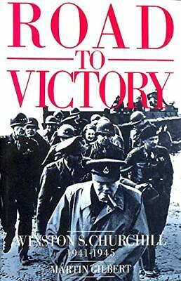 Churchill, Winston S.: Road to Victory, 1941-45 v. 7, Martin Gilbert, Used; Good