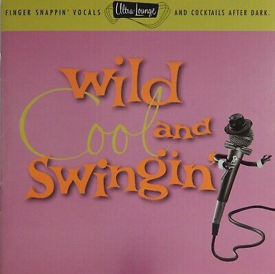Ultra-Lounge Vol. 5: Wild Cool and Swingin' - Various Artists(CD 1996) Near MINT