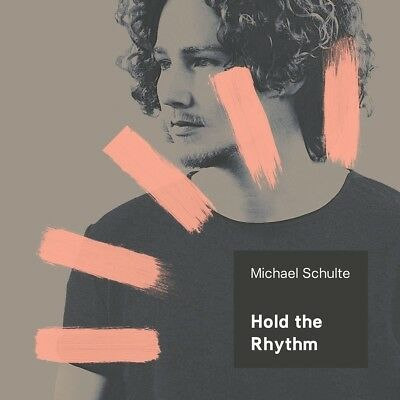Michael Schulte - Hold The Rhythm   Cd New