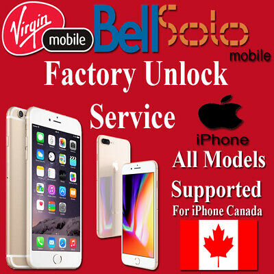 Unlock Service For BELL MOBILITY VIRGIN & SOLO MOBILE IPHONE 6 6+ 6S+ 7 7+ 8 8+