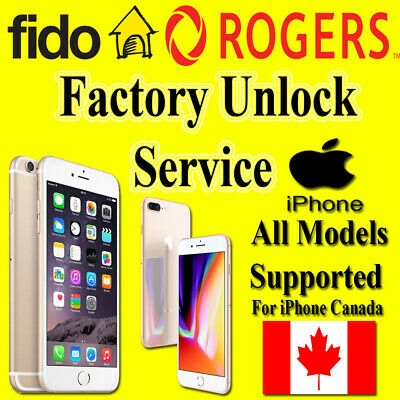 Unlock Service For FIDO & ROGERS CANADA IPHONE 4 4S 5 5S 5C 6 6+ 6S+ 7 7+ 8 8+