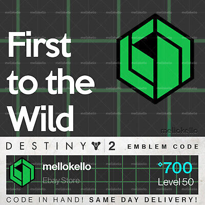 Destiny 2 First to the Wild emblem IN HAND!! SAME DAY DELIVERY!!!