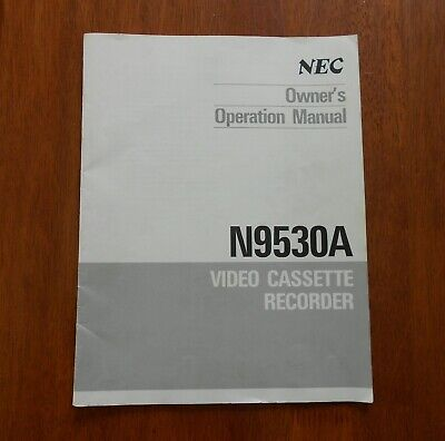 Original NEC N9530A Video Cassette Recorder Operation Manual Booklet (Australia)