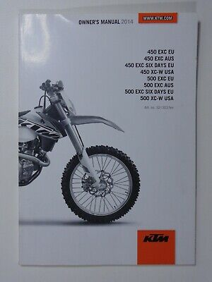 2014 KTM 450 EXC XC-W 500 Six Days RACING MOTORCYCLE OWNERS MANUAL -ENGLISH TEXT