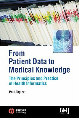 From Patient Data to Medical Knowledge The Principles and Practice of Healthy I