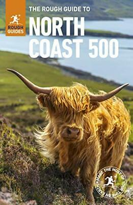 Rough Guide to the North Coast 500 by Rough Guides New Paperback Book