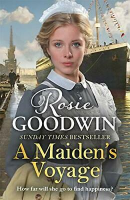 A Maiden's Voyage by Rosie Goodwin New Hardback Book