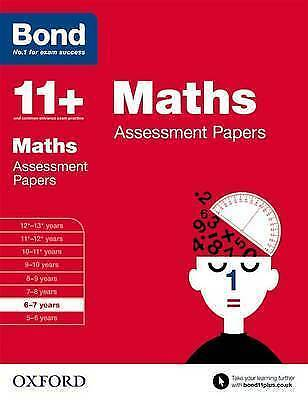 Bond 11+: Maths: Assessment Papers: 6-7 years, Frobisher, Len & Frobisher, Anne