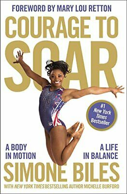 Courage to Soar by Simone Biles New Paperback Book