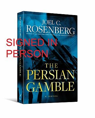 SIGNED The Persian Gamble by Joel C. Rosenberg, autographed, new