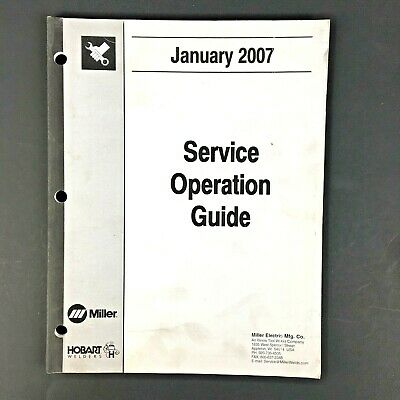 Miller Service Operation Guide Manual January 2007