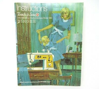 Vtg SINGER Touch & Sew Deluxe Zig-Zag Sewing Machine Instruction Book Model 640