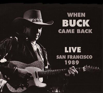 Buck Owens - When Buck Came Back: Live San Francisco 1989 (2 Disc) CD NEW