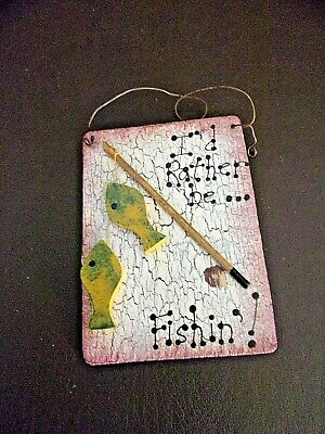 "Vintage Small Wall Plaque ""I'd Rather Be Fishin"" (#1B066)"