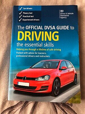 The Official DVSA Guide to Driving: The Essential Skills: 2014 by Driver and...