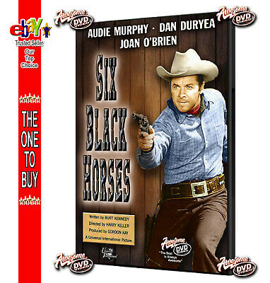 SIX BLACK HORSES - 1962 - DVDr Audie Murphy, Dan Duryea, Joan O'Brien