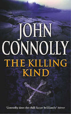The Killing Kind: A Charlie Parker Thriller: 3, Connolly, John, Very Good Book
