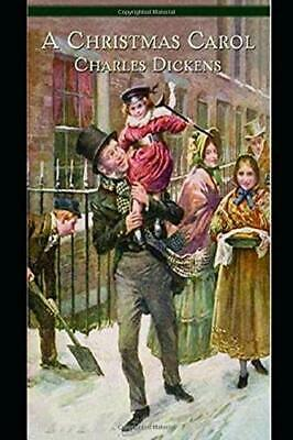 A CHRISTMAS CAROL (Illustrated) by Charles Dickens New Paperback Book