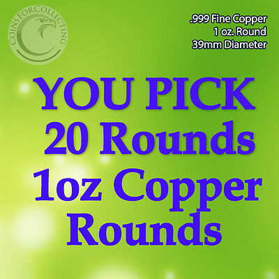 "***YOU PICK 20 COPPER ROUNDS"" 1oz .999 Copper READ Below pick 20 designs****"