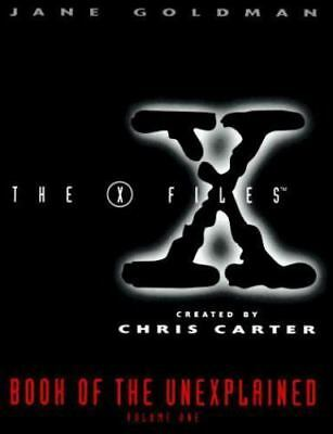 The X-Files Book of the Unexplained by Jane Goldman (1996, Hardcover)