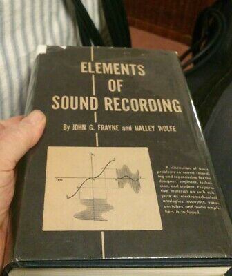 ELEMENTS OF SOUND RECORDING John Frayne Halley Wolfe First edition 1949