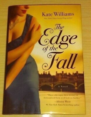 The Edge of the Fall Hand Signed Copy by Kate Williams HB, 2016 US 1st Edition