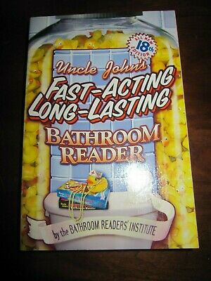 Uncle John's Fast-Acting Long-Lasting Bathroom Reader by Bathroom Readers' Insti