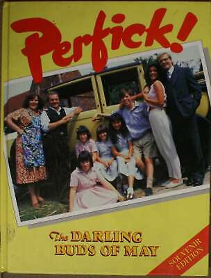 Perfick! The Darling Buds Of May, Hill, Susan (edited by)., Very Good Book