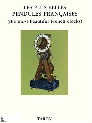 The most beautiful French clocks  - Tardy - French clock