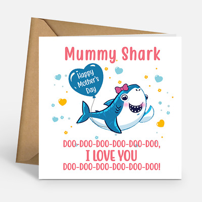 Mummy Shark Happy Mother's Day Card I Love You Envelope Included