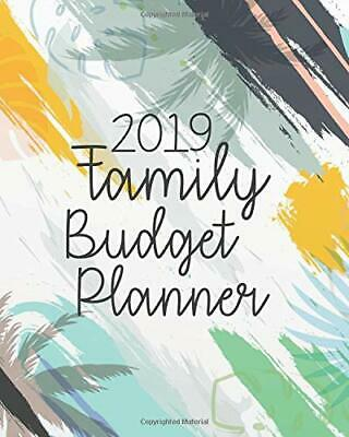 2019 FAMILY BUDGET Planner: 2019 Daily W by Katherine A  Koch New Paperback  Book