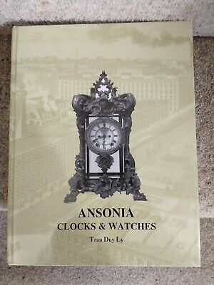 Ansonia Clocks & Watches By Tran Duy Ly, + 2004 Price Update, A Rare Used Book