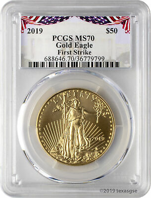 2019 $50 Gold Eagle PCGS MS70 First Strike - Bunting Label